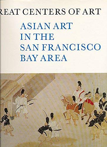 9780839001997: Asian Art: Museum and University Collections in the San Francisco Bay Area