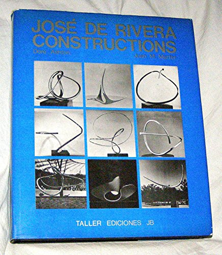 Jose De Rivera: Constructions (0839003110) by Dore Ashton
