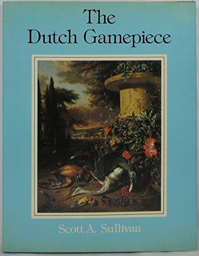 The Dutch gamepiece: Sullivan, Scott A