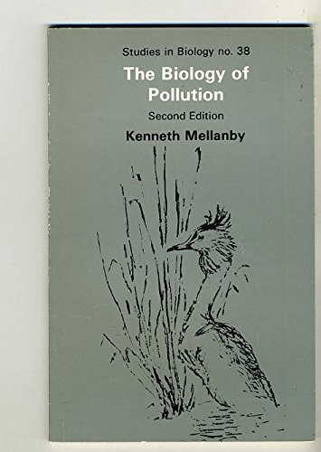 9780839101659: The biology of pollution (Institute of Biology's studies in biology)