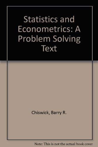 9780839106944: Statistics and Econometrics: A Problem-Solving Text