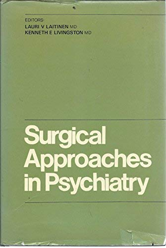 Surgical Approaches in Psychiatry: Proceedings: laitinen. lauri and