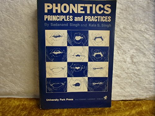 9780839108221: Phonetics: Principles and Practices