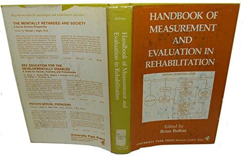 Handbook of measurement and evaluation in rehabilitation: Bolton, B