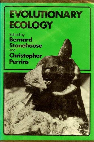 Evolutionary Ecology: Stonehouse, Bernard, and Christopher Perrins, Editors