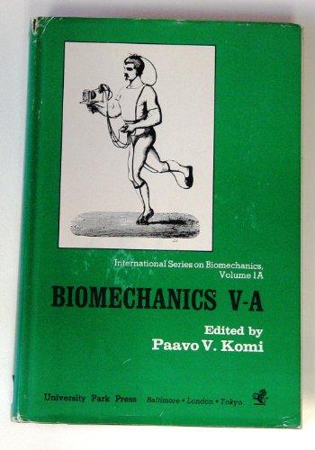 9780839109464: Biomechanics: 5th International Congress, v. A (International series on biomechanics)