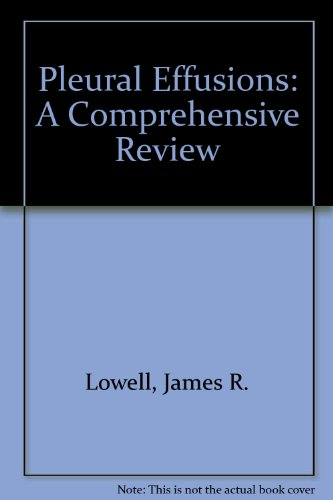 Pleural effusions: A comprehensive review: Lowell, James R