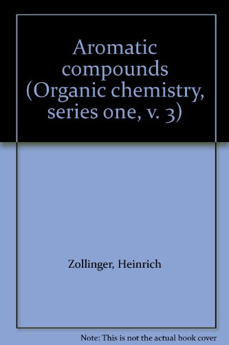 9780839110316: Aromatic compounds (Organic chemistry, series one, v. 3)
