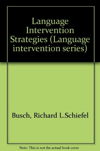 Language Intervention Strategies