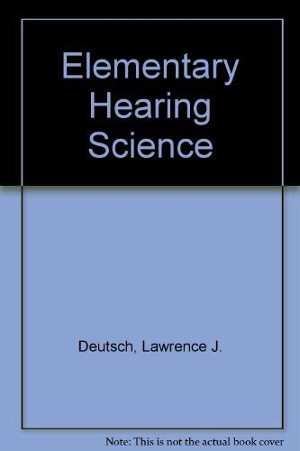9780839112556: Elementary Hearing Science