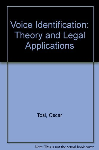 Voice identification : Theory and legal applications: Tosi, Oscar