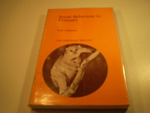 Social Behaviour in Primates (Contemporary biology) - Chalmers, Neil