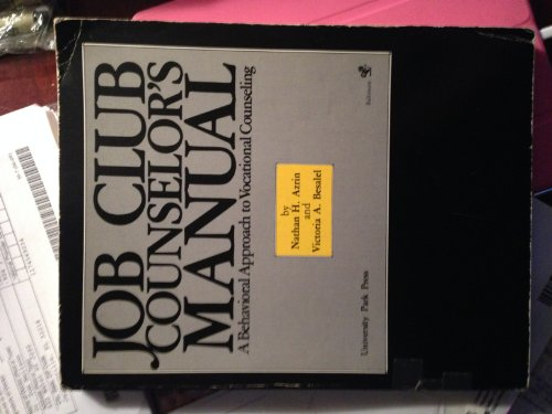 9780839115359: Job Club Counselor's Manual: A Behavioral Approach to Vocational Counseling