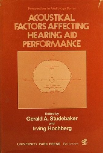 9780839115533: Acoustic Factors Affecting Hearing Aid Performance (Perspectives in Audiology Series)