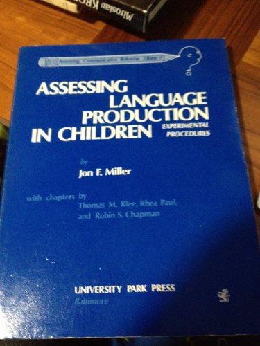 9780839115984: Assessing Language Production in Children (Assessing communicative behavior)