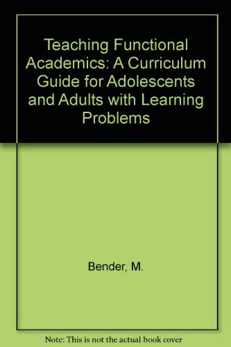 9780839116622: Teaching Functional Academics: A Curriculum Guide for Adolescents and Adults with Learning Problems