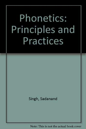9780839117018: Phonetics: Principles and Practices