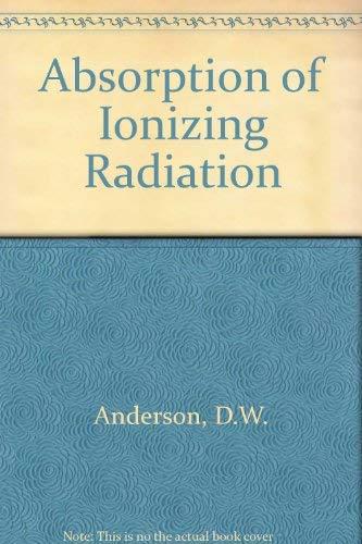 9780839118213: Absorption of Ionizing Radiation