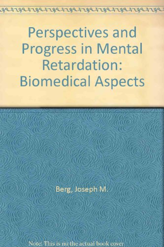 Perspectives and Progress in Mental Retardation: International Association for the Scientific Study...