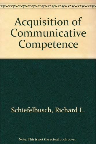 9780839119890: Acquisition of Communicative Competence