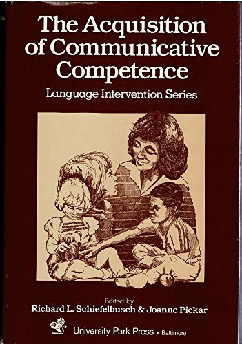 9780839119890: Acquisition of Communicative Competence (Language intervention series)