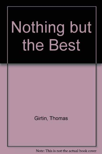 9780839210788: Nothing but the Best