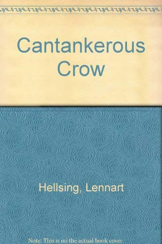 9780839230021: Cantankerous Crow