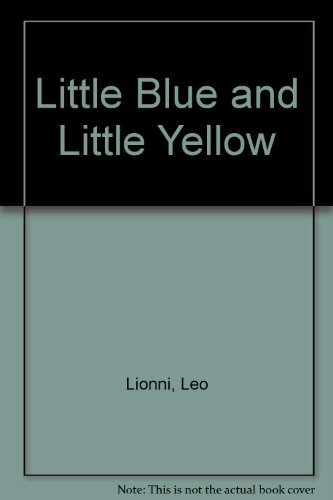 9780839230182: Little Blue and Little Yellow