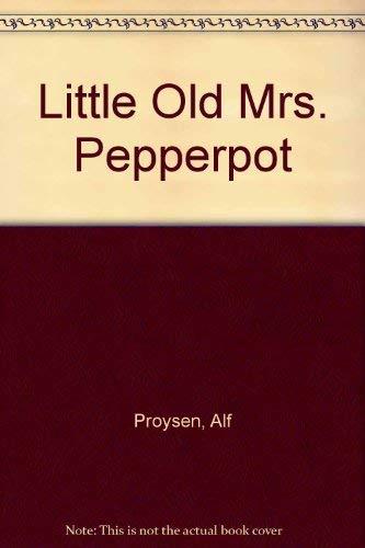 Little Old Mrs. Pepperpot: Proysen, Alf