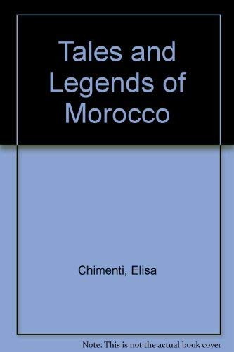 9780839230496: Tales and Legends of Morocco