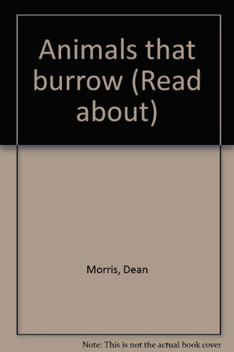9780839300120: Animals that burrow (Read about)