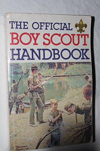 Official Boy Scout Handbook: William Hillcourt; Norman