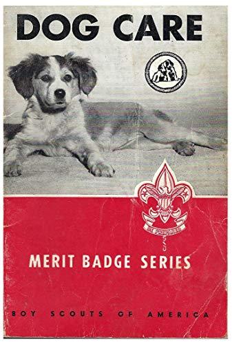 Dog Care (Merit Badge Pamphlet): Program Development Division