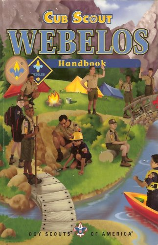 Cub Scout Webelos Handbook (Boy Scouts of: Boy Scouts of