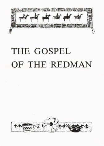9780839535744: The Gospel of the Redman: A Way of Life