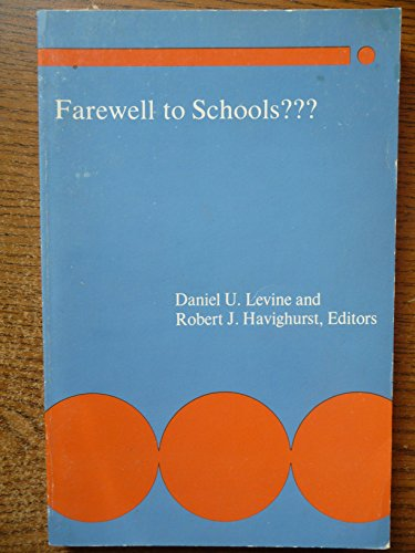 9780839600152: Farewell to schools??? (Contemporary educational issues) [Unbekannter Einband...