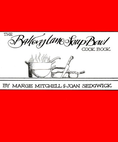 9780839710059: The Bakery Lane Soup Bowl Cook Book