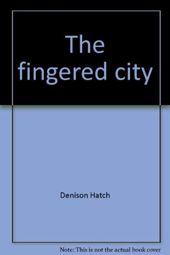 The Fingered City: Hatch, Denison