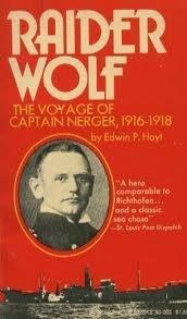 The Raider Wolf: Hoyt, Edwin P.