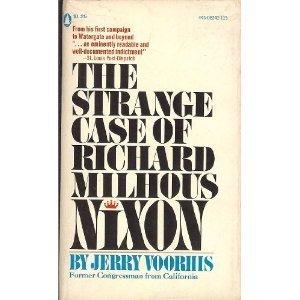 The Strange Case of Richard Milhous Nixon: Voorhis, Jerry