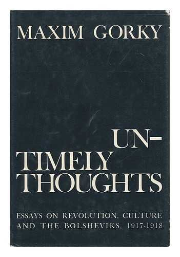 9780839785002: Untimely thoughts;: Essays on revolution, culture, and the Bolsheviks, 1917-1918