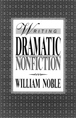 9780839786450: Writing Dramatic Nonfiction