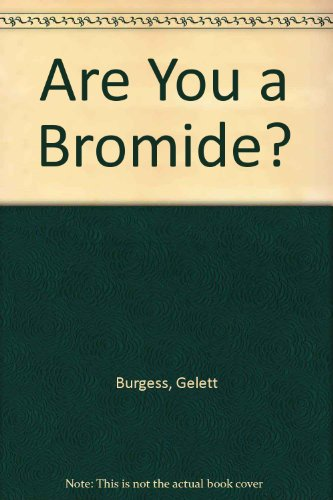 9780839801801: Are You a Bromide?