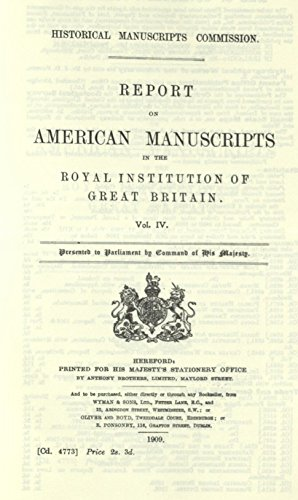 Report on American manuscripts in the Royal Institution of Great Britain (The American ...