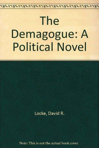 9780839811633: The Demagogue: A Political Novel