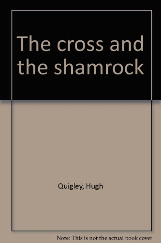 9780839816508: The cross and the shamrock