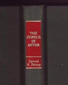 Jewels of Aptor (The Gregg Press science fiction series): Delany, Samuel R.