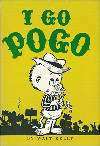 I go Pogo (The Best of Pogo) (9780839823841) by Walt Kelly
