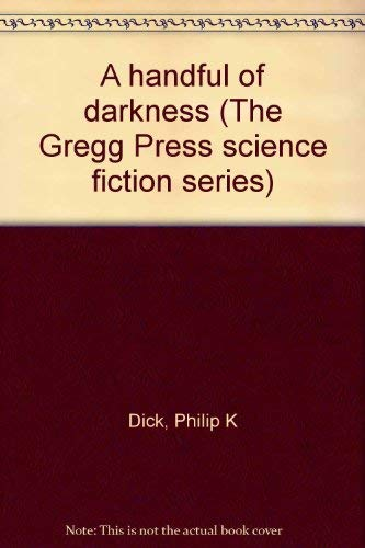 9780839824138: A handful of darkness (The Gregg Press science fiction series)