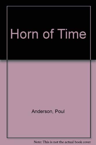 Horn of Time (The Gregg Press science fiction series): Anderson, Poul
